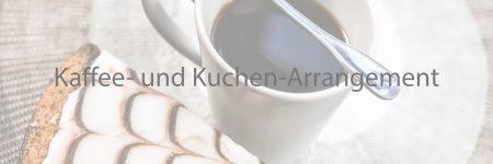 Kaffee- und Kuchen-Arrangement: Unser Renner!!!