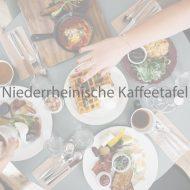 Niederrheinische Kaffeetafel a la NEDERKORN als Buffet